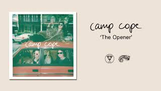 Camp Cope - The Opener (Official Audio Video)
