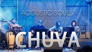 ACOUSTIC SOULS - Chuva | Mariza