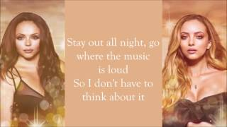 Little Mix ~ No More Sad Songs (Acoustic) ~ Lyrics