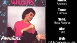 Wilkins - Llamara (1982)