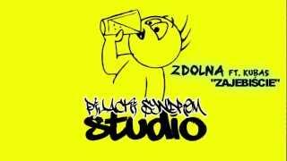 Zdolna-Zajebiście ft. Kubas
