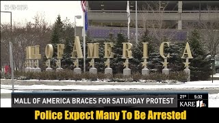 Mall of America Braces For Illegal Saturday Protest