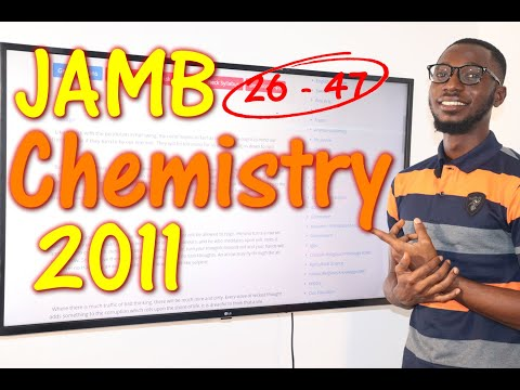 JAMB CBT Chemistry 2011 Past Questions 26 - 47
