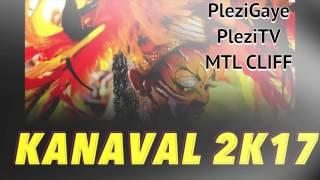 KANAVAL 2017  |  Blicassty  - Sa pa net  ( NEW KANAVAL  2K17 )