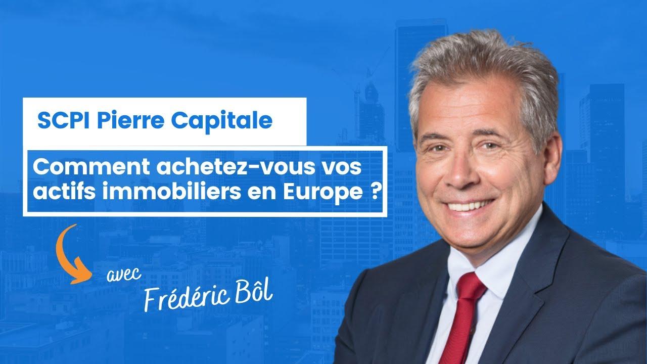 Comment achetez-vous vos actifs immobiliers en Europe ?