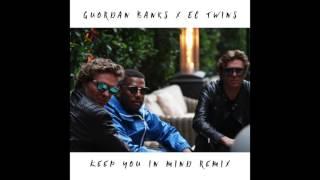 EC TWINS & GUORDAN BANKS - KEEP YOU IN MIND