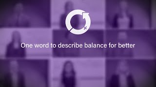 International Women's Day 2019 - One word to describe balance for better