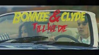 DEAN_bonnie & clyde_Music Video