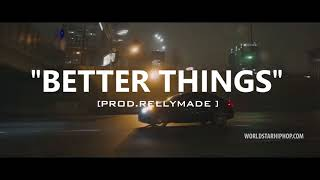 "[FREE] ""Better Things"" YFN Lucci/Lil Durk/RellyMade Type Beat (Prod.RellyMade x StretchBino)"