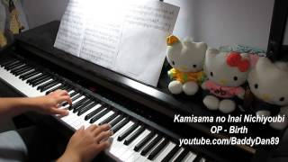 Kamisama no Inai Nichiyoubi OP - Birth Piano Transcription