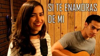 Si Te Enamoras de Mi - Diego Herrera (cover) Natalia Aguilar