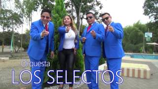 Los Selectos 2015   Mar De Emociones DRA Video Official