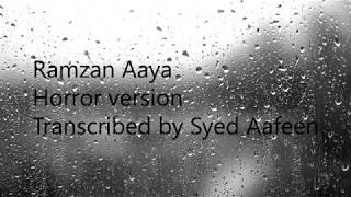 ramzan aaya roza rakho jee (Horror Version) width=