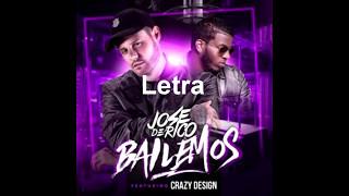 José de Rico - Bailemos feat. Crazy Design Letra