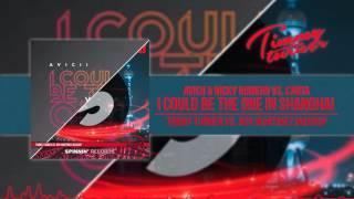 Avicii & Nicky vs. Carta - I Could Be The One in Shanghai (Timmy Turner vs. Roy Martinez Mashup)