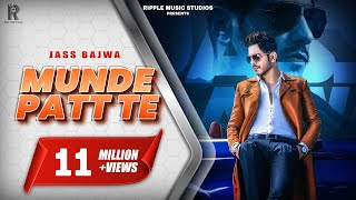 Munde Patt Te (Full Song) Jass Bajwa | Latest Punjabi Songs 2019 | Ripple Music