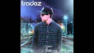 Tradez - Il Tuo Più Grande Sbaglio (Prod. Enzalla) (Track 04)
