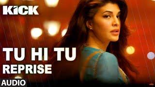 Tu Hi Tu (Reprise) | Kick | Neeti Mohan | Salman Khan | Jacqueline Fernandez width=