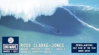 Ross Clarke-Jones at Nazaré 1 - 2017 Billabong Ride of the Year Entry - WSL Big Wave Awards