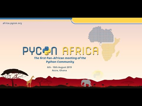 PyCon Africa Conference 2019 Highlights & Interviews