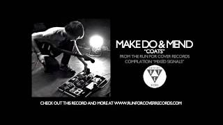 Make Do And Mend - Coats (Official Audio)