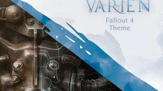 Fallout 4 Theme | Cover by Varien