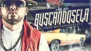 Ñejo - Buscandosela (Prod By Kongreezy) (Reggaeton Original)