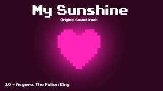 My Sunshine OST - Asgore, The Fallen King