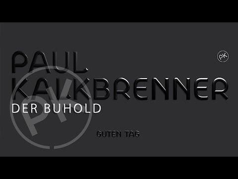 paul-kalkbrenner-der-buhold-guten-tag-album-official-pk-version-paul-kalkbrenner