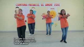 3 1  Canción La Amistad Campaña Infantil 2012