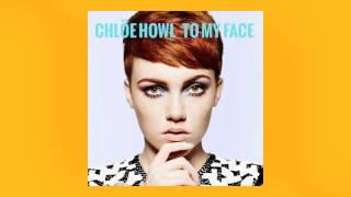 Chlöe Howl - To My Face (Audio)