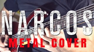 NARCOS (Metal Cover)