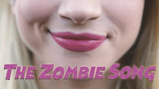 The Zombie Song - Stephanie Mabey | Monica Moore Smith (cover)