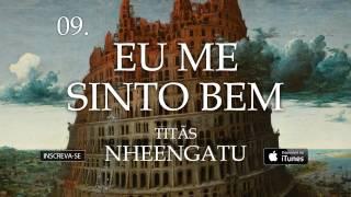 Titãs - Eu me sinto bem (Álbum Nheengatu)