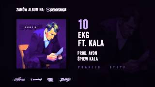 Praktis ft. Kala - EKG