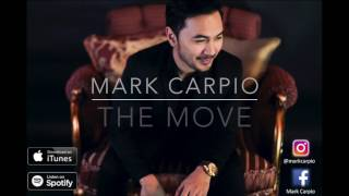 The Move- Mark Carpio  (OFFICIAL LYRIC VIDEO)