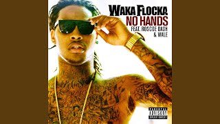 No Hands (feat. Roscoe Dash and Wale) width=