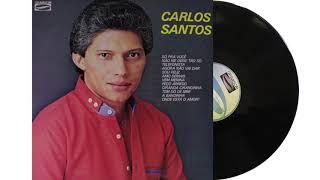 CARLOS SANTOS VOLUME   06   FAIXA 02   Não Me Deixe Tão Só