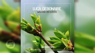 Luca Debonaire - Walking On Clouds