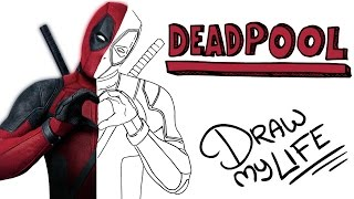 DEADPOOL | Draw My Life En Español