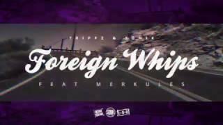 Trippz & Sonik - Foreign Whips ft Merkules [STILLFRAME VIDEO]