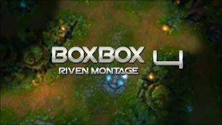 Boxbox Riven Montage 4 by JKSAD