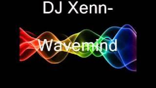 DJ Xenn- Wavemind