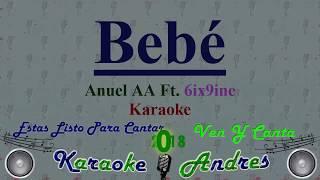 BEBE - 6ix9ine Ft. Anuel AA [ Karaoke ] Produce Cristian Remix