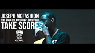 Joseph McFashion Feat. 9000 Rondae & Sweezee Don - Take Score (Official Music Video)