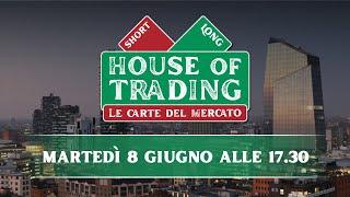 House of Trading: oggi la sfida tra Serafini e Discacciati