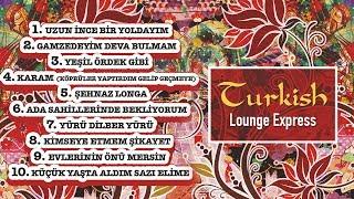 Turkish Lounge Express - Karam