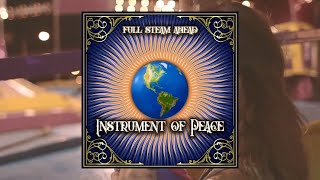 Instrument of Peace - I Love My Friends (Promo)
