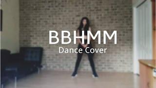 BBHMM @ParrisGoebel & BLACKPINK Choreo Dance Cover || KKDANCE
