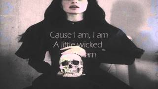 A Little Wicked // Valerie Broussard (lyrics)